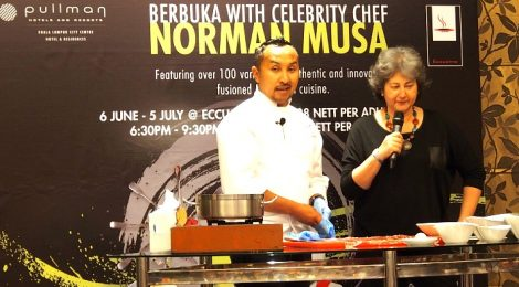 BERBUKA WITH CELEBRITY CHEF NORMAN MUSA AT PULLMAN KLCC